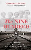 The Nine Hundred (eBook, ePUB)