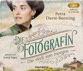 Die Welt von morgen / Die Fotografin Bd.3 (2 MP3-CDs)