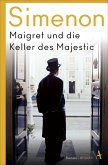 Maigret und die Keller des Majestic / Kommissar Maigret Bd.20