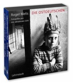 Die Ostdeutschen (Sonderausgabe). 2 Bände - Melis, Roger
