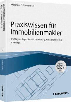 Praxiswissen für Immobilienmakler - inkl. Arbeitshilfen online - Blankenstein, Alexander C.