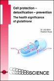 Cell protection - detoxification - prevention: The health significance of glutathione