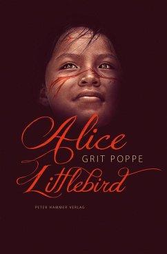 Alice Littlebird - Poppe, Grit