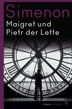Maigret und Pietr der Lette / Kommissar Maigret Bd.1 - Simenon, Georges