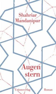 Augenstern - Mandanipur, Shahriar