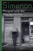 Maigret und der Messerstecher / Kommissar Maigret Bd.70