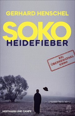 SoKo Heidefieber - Henschel, Gerhard