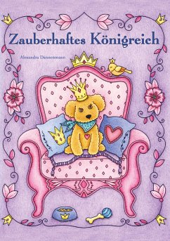 Zauberhaftes Königreich - Dannenmann, Alexandra