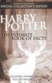 Harry Potter: The Ultimate Book of Facts: Special Collector's Edition
