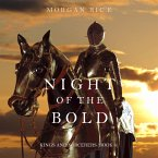 Night of the Bold (Kings and Sorcerers--Book 6) (MP3-Download)