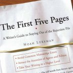 The First Five Pages: A Writer's Guide To Staying Out of the Rejection Pile (MP3-Download)