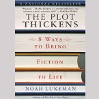 The Plot Thickens: 8 Ways to Bring Fiction to Life (MP3-Download)
