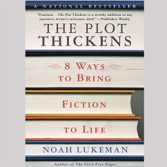 The Plot Thickens: 8 Ways to Bring Fiction to Life (MP3-Download) - Lukeman, Noah