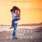 Für Jetzt und Für Immer (Die Pension in Sunset Harbor – Buch 1) (MP3-Download)