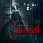 Obsessed (Book #12 in the Vampire Journals) (MP3-Download)
