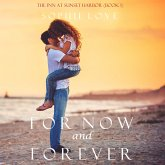 For Now and Forever (The Inn at Sunset Harbor—Book 1) (MP3-Download)