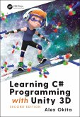 Learning C# Programming with Unity 3D, second edition (eBook, PDF)