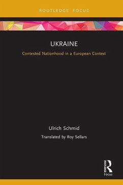 Ukraine: Contested Nationhood in a European Context