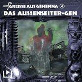 Grüsse aus Gehenna - Teil 4: Das Aussenseiter-Gen (MP3-Download)