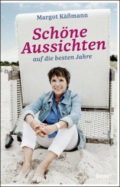 Schöne Aussichten auf die besten Jahre (Mängelexemplar) - Käßmann, Margot