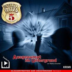 Detektei Bates 05 - Ausgepumpt im Untergrund (MP3-Download) - Duschek, Markus