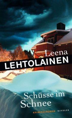 Schüsse im Schnee / Hilja Ilveskero Bd.4 (Mängelexemplar) - Lehtolainen, Leena