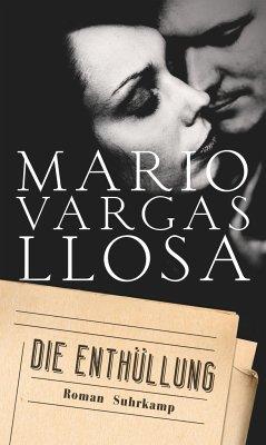 Die Enthüllung (Mängelexemplar) - Vargas Llosa, Mario