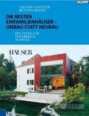 Die besten Einfamilienhäuser - Umbau statt Neubau (Restauflage)