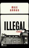 Illegal (Mängelexemplar)