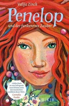 Penelop und der funkenrote Zauber / Penelop Bd.1 (Mängelexemplar) - Zinck, Valija