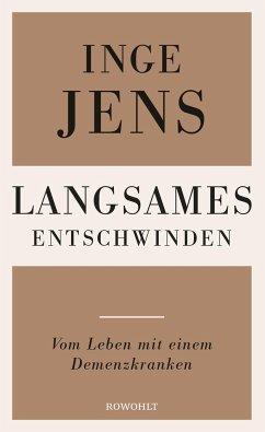 Langsames Entschwinden (Mängelexemplar) - Jens, Inge