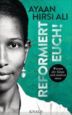 Reformiert Euch! (Mängelexemplar) - Hirsi Ali, Ayaan