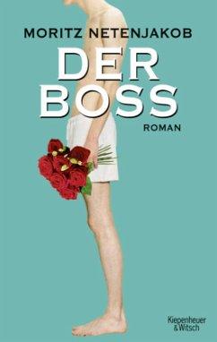 Der Boss (Mängelexemplar) - Netenjakob, Moritz