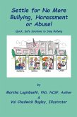 Settle for No More Bullying, Harassment or Abuse! (eBook, ePUB)