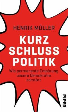 Kurzschlusspolitik (eBook, ePUB) - Müller, Henrik