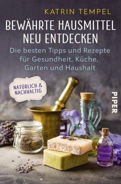 Bewährte Hausmittel neu entdecken (eBook, ePUB) - Tempel, Katrin