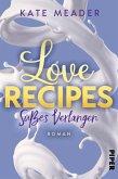 Love Recipes - Süßes Verlangen / Kitchen Love Bd.2 (eBook, ePUB)