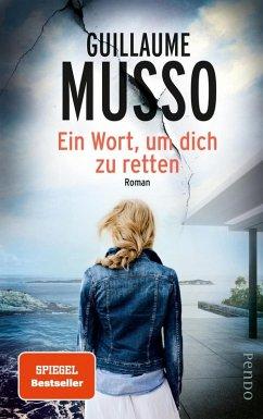 Ein Wort, um dich zu retten (eBook, ePUB) - Musso, Guillaume
