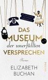 Das Museum der unerfüllten Versprechen (eBook, ePUB)