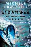 Stranger - Du wirst ihm verfallen (eBook, ePUB)