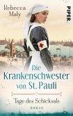 Tage des Schicksals / Die Krankenschwester von St. Pauli Bd.1 (eBook, ePUB)
