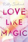 Love Like Magic (eBook, ePUB)