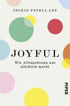 Joyful (eBook, ePUB) - Fetell Lee, Ingrid