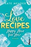 Love Recipes - Happy Hour fürs Herz / Kitchen Love Bd.3 (eBook, ePUB)