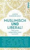 Muslimisch und liberal! (eBook, ePUB)