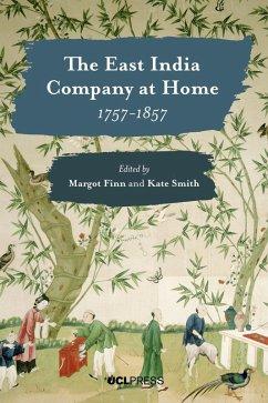 The East India Company at Home, 1757-1857 (eBook, ePUB)