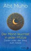 Der Mond leuchtet in jeder Pfütze (eBook, ePUB)