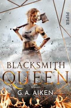 Blacksmith Queen Bd.1 (eBook, ePUB) - Aiken, G. A.