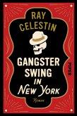 Gangsterswing in New York / City-Blues-Quartett Bd.3 (eBook, ePUB)