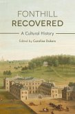 Fonthill Recovered (eBook, ePUB)
